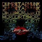 Review: Dumpstaphunk's Dirty Word Turns It Up