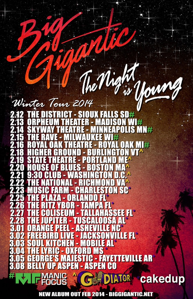 Big Gigantic 2014 Tour Dates