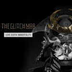 Album Review: The Glitch Mob — Love, Death, Immortality