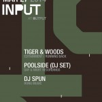 Contest: Killer Night at Output with Tiger & Woods, Poolside and DJ Spun (3/27)