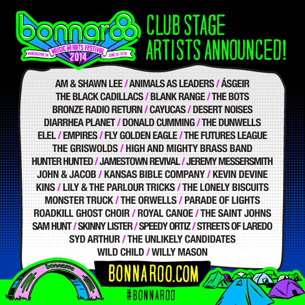 Bonnaroo club stage 2014 -2
