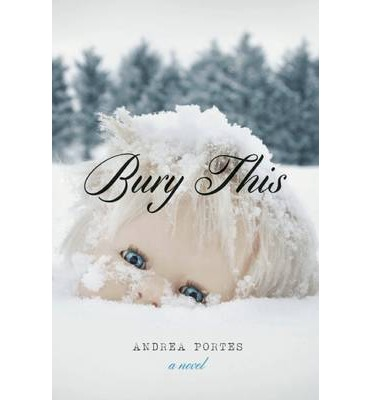 Bury This Andrea Portes