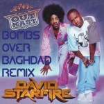 SR Track of the Day: Bombs Over Baghdad (David Starfire Remix) – Outkast