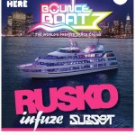 Don't Miss Rusko On The Bounce Boat This Friday!