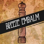 SR Track of the Day: Fresh Pepper – Breeze Embalm