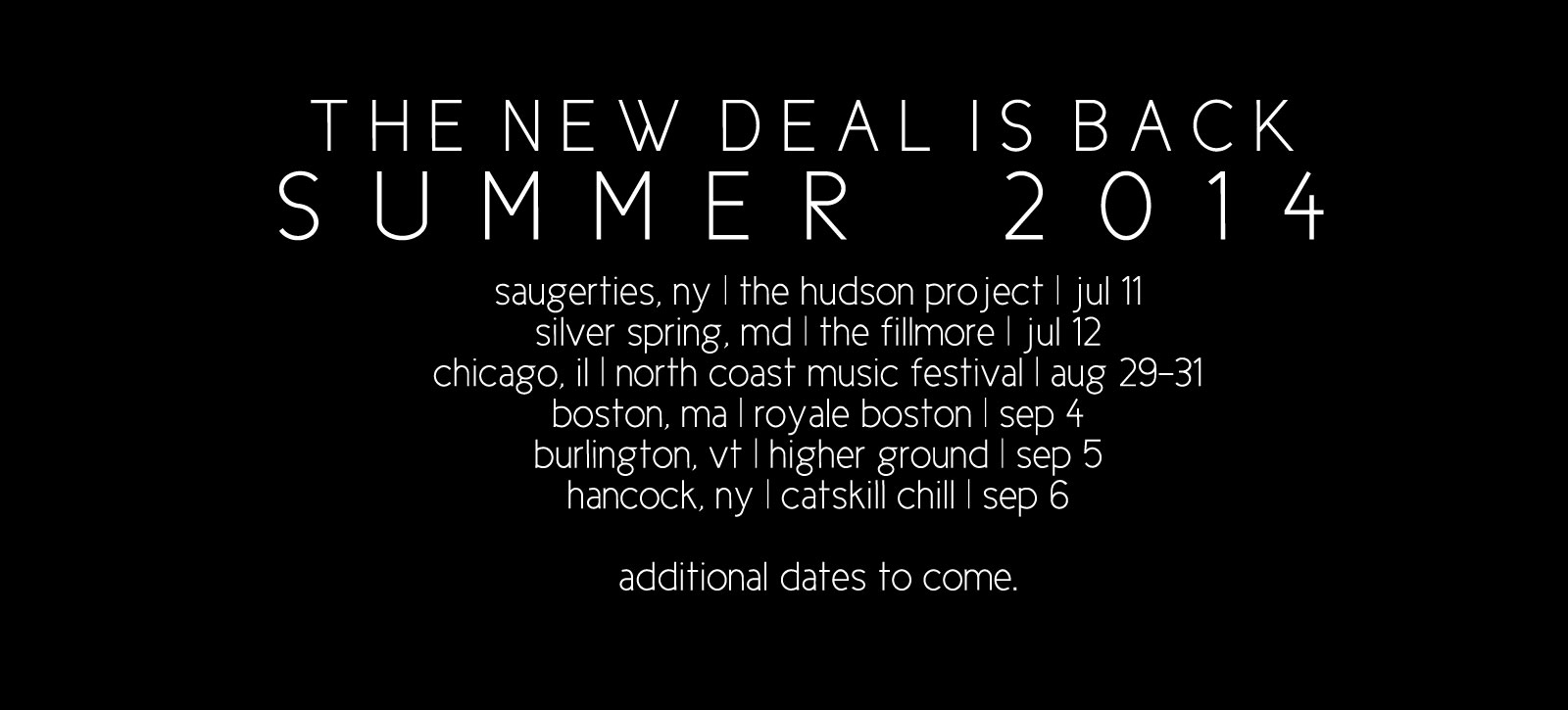 the new deal tour dates summer 2014