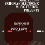 Win 2 Tickets: Evian Christ & Dutch E Germ at Output!