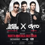 Bassjackers & Dyro X Tour Hits Best Buy Theater NYC on 11/21