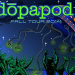 Get Ready for Squeeze-apod: Dopapod to Return to Philly