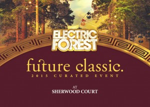 Electric Forest Curated Event Playlist: Future Classic