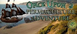 Once Upon a Festival Adds Permaculture to Their Offerings